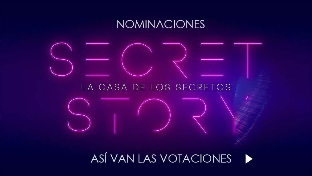 Nominaciones Votaciones Secret Story